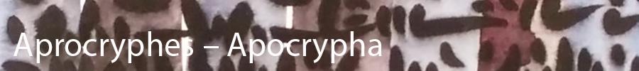 Aprocryphes – Apocrypha